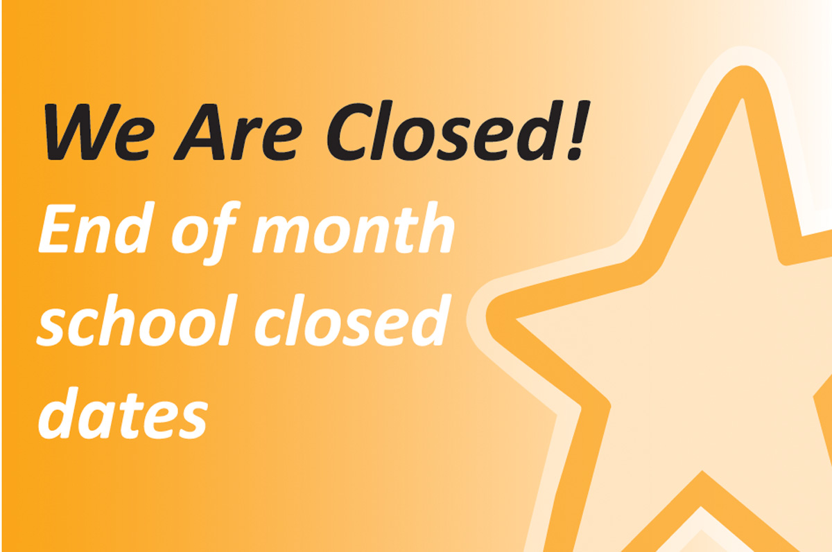 End of Month School Closed Dates: December 2019